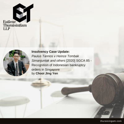 Recognition of Indonesian bankruptcy orders in Singapore