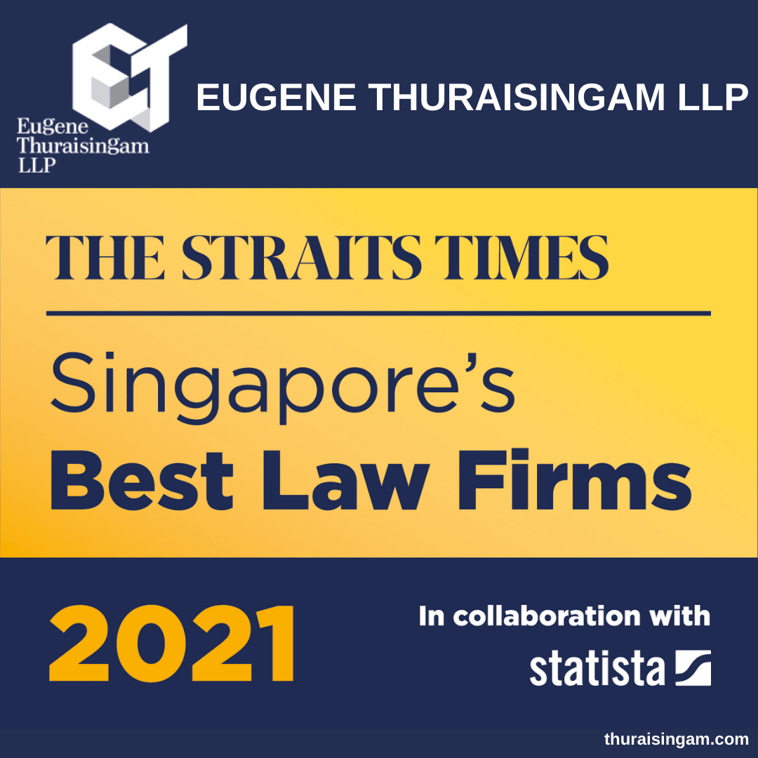 One of Singapore's Best Law Firms 2021 – Eugene Thuraisingam...