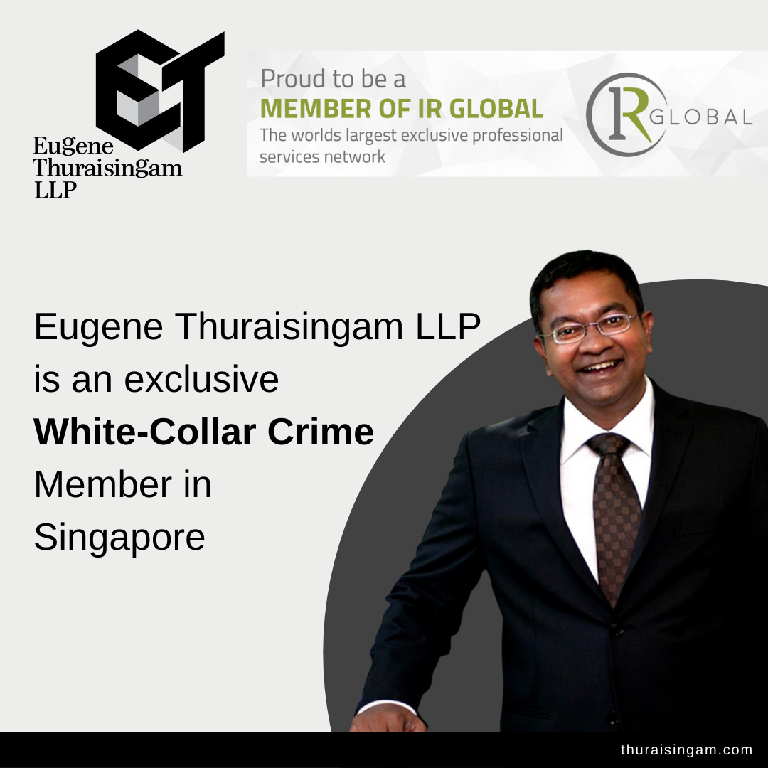 White-Collar Crime in Singapore – Exclusive IR Global Advisor