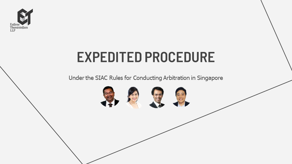 Expedited Procedure Under the SIAC Rules for Conducting Arbitration in...