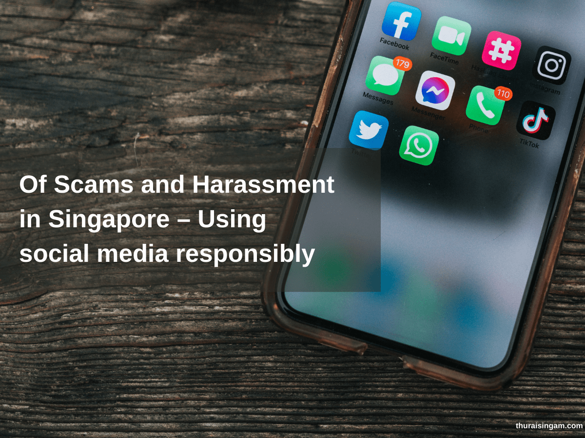 Of Scams and Harassment in Singapore – Using social media...